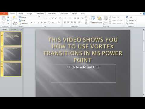 How to use Vortex Transitions in MS Power Point