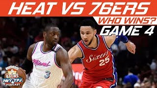 Miami Heat vs Philadelphia Sixers | Game 4 | Who will win ? | Hoops N Brews