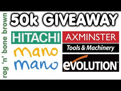 50k Subscriber Giveaway - Hitachi / Evolution / Mano Mano / Axminster