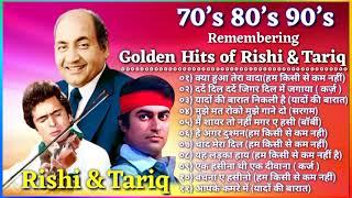 Hits of Tariq khan & Rishi kapoor   80