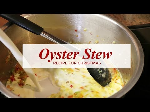 Oyster Stew Recipe - Traditional Oyster Soup - RadaCutlery.com