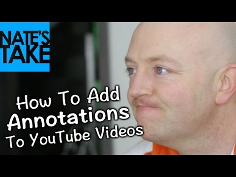 How To Add Annotations To YouTube Videos