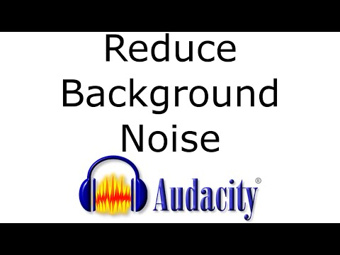 Reducing Background Noise with Audacity