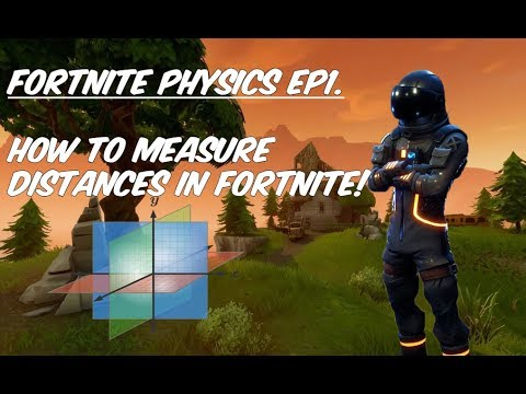 How to Measure Distances in Fortnite (Fortnite Physics)