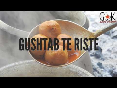 Kashmiri Wazwan dishes -Gushtab N Rista by Glimpse of Kashmir