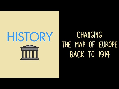 Changing the Map of Europe Back to 1914