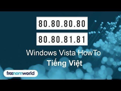 Freenom World Windows Vista HowTo (Tiếng Việt)