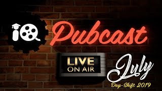 Pubcast! July Day-shift Pubcast