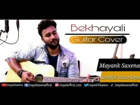 Bekhayali Guitar Cover Kabir Singh Soulful Saturdays Ep 05 Sachet