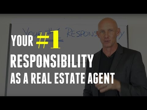 YOUR #1 RESPONSIBILITY AS A REAL ESTATE AGENT -- KEVIN WARD