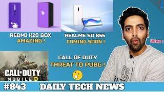 Redmi K20 Box,Redmibook 14,Realme SD 855 Phone,Call Of Duty Mobile,Tiktok Record,Galaxy Fold #843