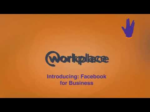 Facebook Workplace, Is Your Workplace Ready?