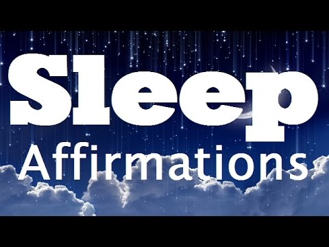 Sleep affirmations meditation, affirmations for sleep, sleep music, law of attraction