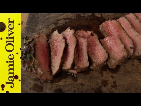How to Cook Perfect Steak | Jamie Oliver