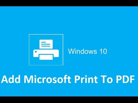 Add Microsoft print to pdf - Windows 10 - Howtosolveit