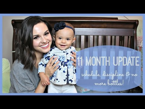 11 Month Update | Schedules, Discipline & No More Bottles!