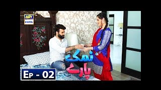Namak Paray Episode 2 - 9th November 2018 - ARY Digital Drama