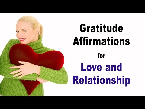 Gratitude Affirmations for Love & Relationship (Male Voice)
