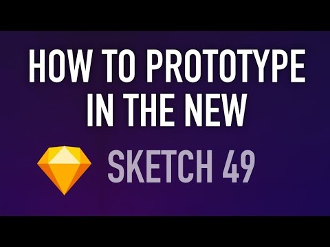 Quick Tutorial on How to Prototype in the New Sketch 49