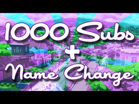 Thank you for 1000 Subscribers! | Name Change