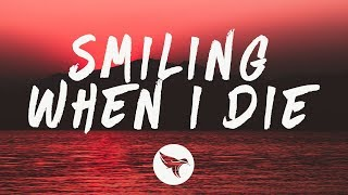 Sasha Sloan - Smiling When I Die (Lyrics)