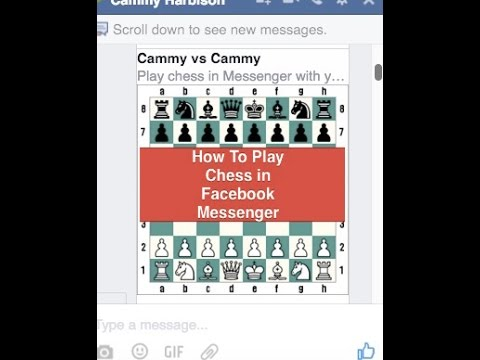 How To Play Chess In Facebook Messenger: Rules And Commands For Choosing Partners And Moving Pieces