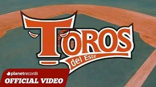 TOROS DEL ESTE🏆 Canción Oficial 2017-2018 (CEKY VICINY Klok con Klok) ► Video by JC Restituyo