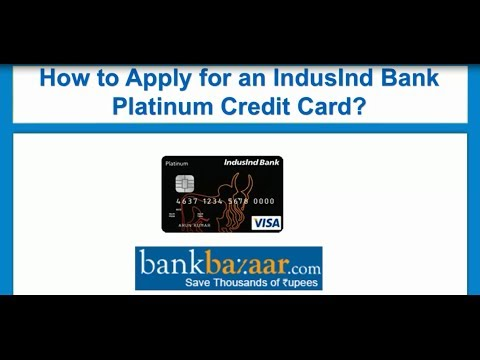 How to Apply for an IndusInd Bank Platinum Credit Card