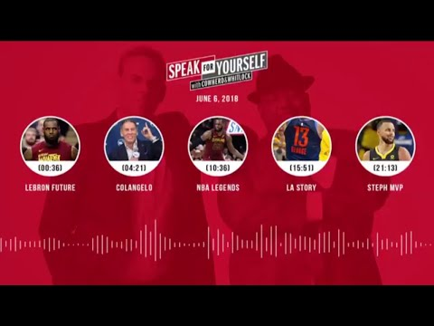 SPEAK FOR YOURSELF Audio Podcast (6.6.18) with Colin Cowherd, Jason Whitlock | SPEAK FOR YOURSELF