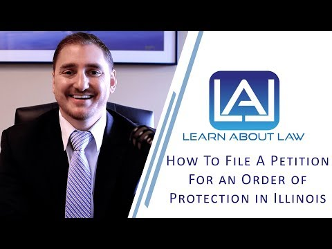 How to File a Petition for an Order of Protection in Illinois