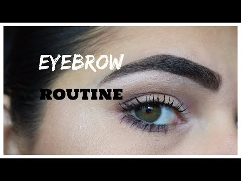 MY EYEBROW ROUTINE 2017 | NATURAL & FULL