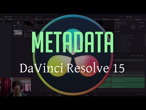What is Video Metadata?   DaVinci Resolve 15 Tutorial