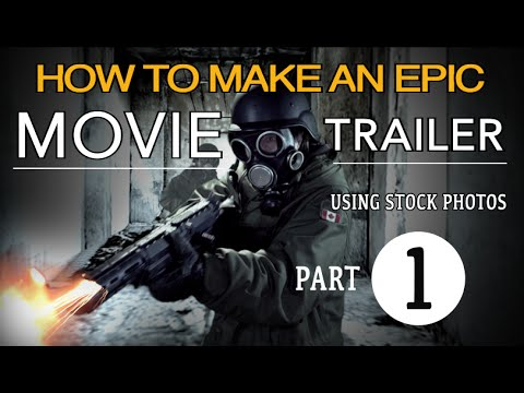 HOW TO MAKE AN EPIC MOVIE TRAILER IN AFTER EFFECTS - Part 1