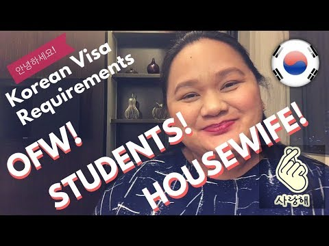 Korean Visa Requirements for OFWs,Students, Self Employed, Business People, Househusbands,Housewives