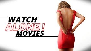 Top 7 WATCH ALONE Movies on Netflix, Amazon Prime