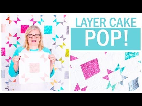 Layer Cake Pop Shortcut Quilt - Fat Quarter Shop