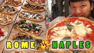 BEST PIZZA in ITALY! NAPLES Pizza vs. ROME Pizza!