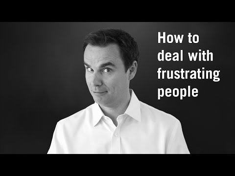 How to Deal With Frustrating People