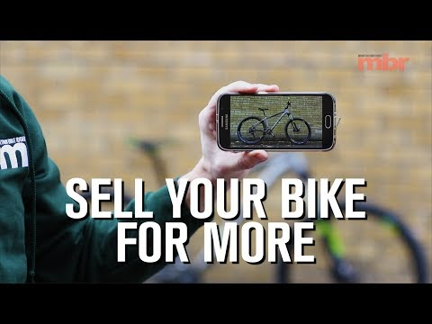 Sell Your Bike for More £$£$£$£ | Mountain Bike Rider