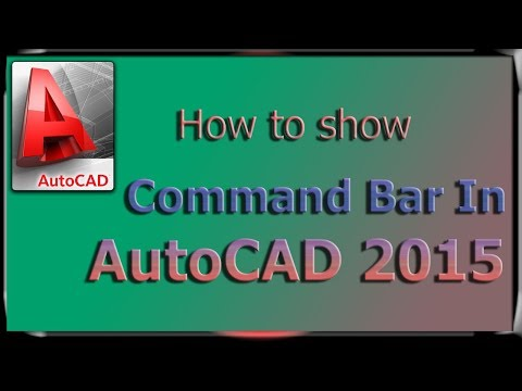 How to show command bar in AutoCad 2015