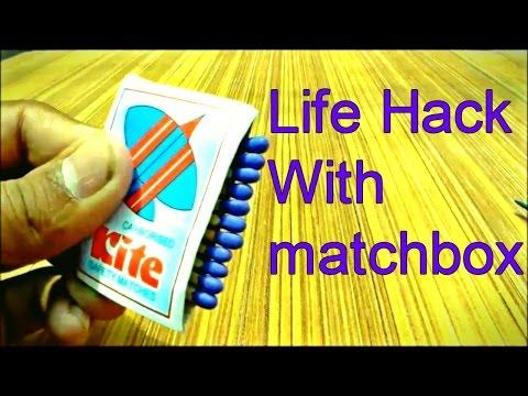 Matchbox Life hack -- Life Hacks