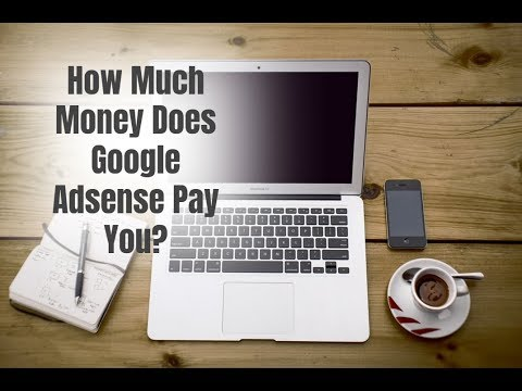 How Much Money Does Google Adsense Pay You?
