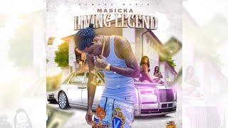 Masicka - Living Legend (Official Audio)