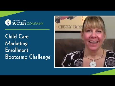 Child Care Marketing Enrollment Boot Camp Challenge