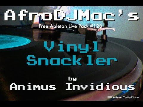 Vinyl Snackler - Free Ableton Live Pack #128 by Animus Invidious