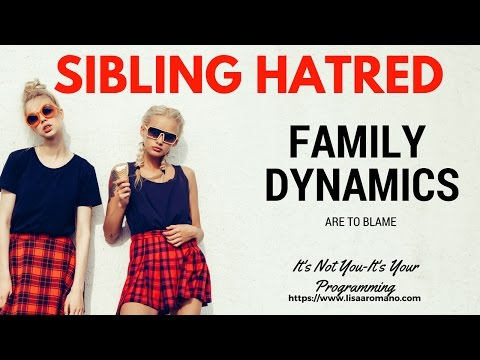 Dysfunctional Family Dynamics--When Siblings Turn On One Another