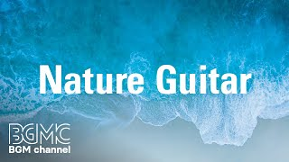 Relaxing Guitar Music - Calm Guitar Music for Relaxation, Meditation, Sleep, Study