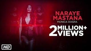 Naraye Mastana   Official Video   Monica Dogra