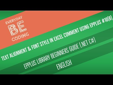 How to Set Text Alignment & Font Style in Excel Comment using EPPlus Library C# [English] PART-10(B)