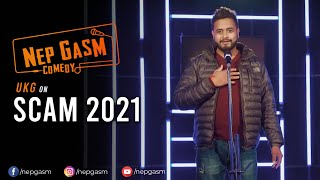 SCAM 2021 (Share Market) | Nepali Stand-Up Comedy | UKG | Nep-Gasm Comedy